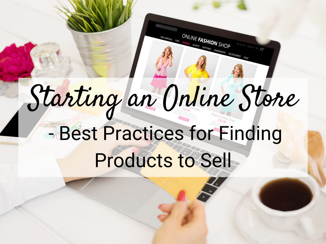 finding products to sell Online Store